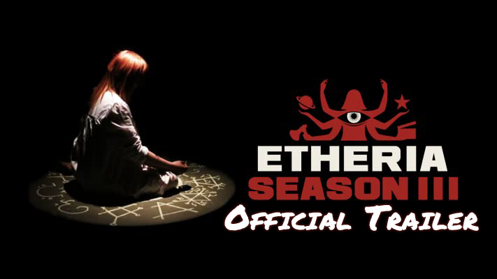 Etheria: Season 3 Etheria Season 3 (Official Trailer)