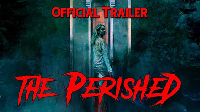The Perished Trailer